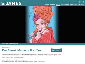 EVE FERRET - MADAME BOUFFANT AT ST JAMES THEATRE THE STUDIO