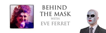 Interview: Behind the mask with Eve Ferret by Marcus Reeves